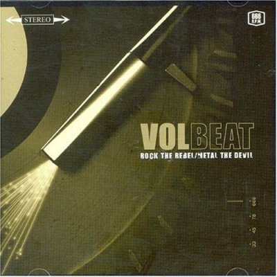 Volbeat - Rock The Rebel/Metal The Devil (2007)