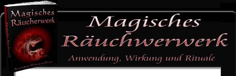 magisches r ucherwerk anwendung wirkung und rituale master reseller. Black Bedroom Furniture Sets. Home Design Ideas